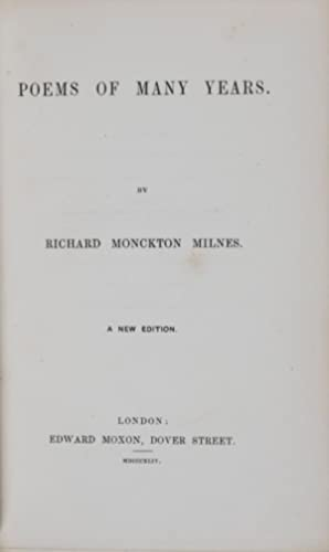 Poems of Many Years: Milnes, Richard Monckton