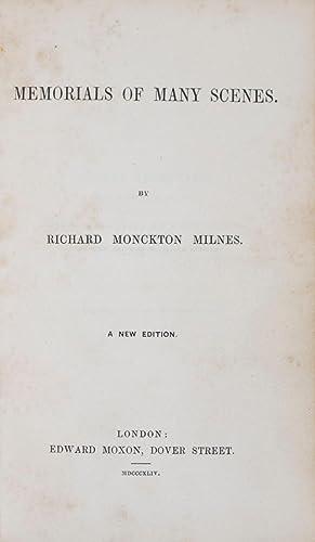 Memorials of Many Scenes: Milnes, Richard Monckton