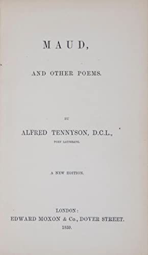Maud, and Other Poems [WITH SIGNED LETTER: Tennyson, Alfred