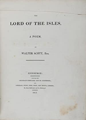 The Lord of the Isles, A Poem: Scott, Walter