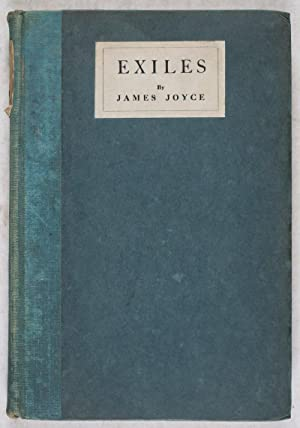 Exiles: A Play in Three Acts: Joyce, James