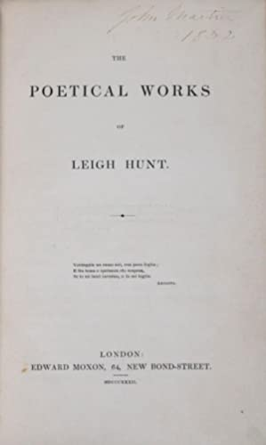 The Poetical Works of Leigh Hunt: Hunt, Leigh