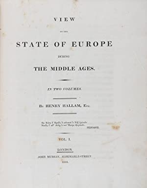 View of the State of Europe During the Middle Ages. 2-vol. set (Complete): Hallam, Henry