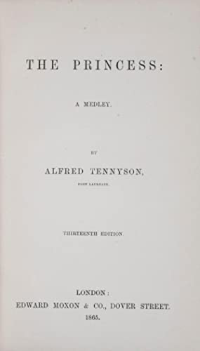 The Princess: A Medley: Tennyson, Alfred Lord