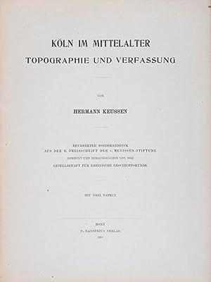 Köln im Mittelalter: Topographie und Verfassung: Keussen, Hermann