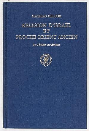 Religion d'Israël et Proche Orient Ancien: Des Phéniciens aux Esséniens: Delcor, Mathias