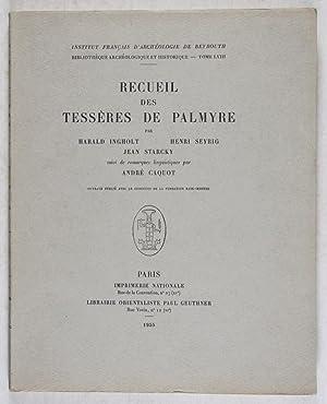 Recueil des Tessères de Palmyre [INSTITUT FRANÇAIS D'ARCHÉOLOGIE DE ...