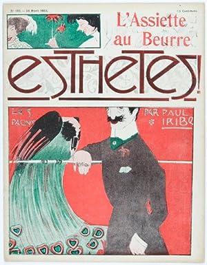L'Assiette au Beurre. No. 108 - 25 Avril 1903 - Esthetes !: Iribe, Paul (Illustrator)
