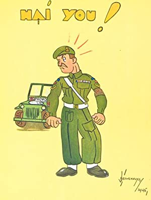 "Daàg"" The Canadian Army in Holland: Nieuwenhuys, Jan (Illustrator)"