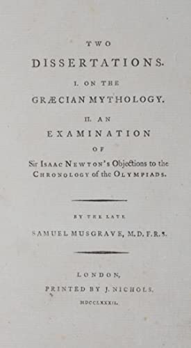 Two Dissertations : I. On the Graecian: Musgrave, Samuel (Text