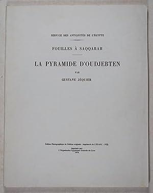 Fouilles à Saqqarah: La Pyramide d'Oudjebten: Jéquier, Gustave