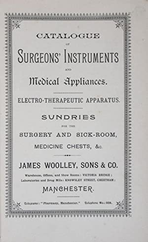 Catalogue of Surgeons' Instruments and Medical Appliances. Electro-Theraputic Apparatus. Sundries...