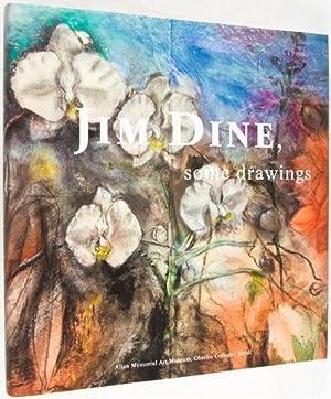Jim Dine, Some Drawings. [SIGNED]: Dine, Jim (Illustrator); Stephanie Wiles (Preface); Vicent Katz