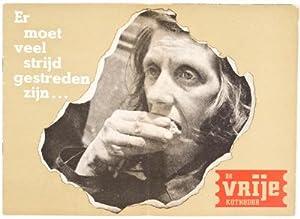 De Vrije Katheder : Er moet veel strijd gestreden zijn.: Andriesse, Emmy; Cas Oorthuys; A. de Froe ...