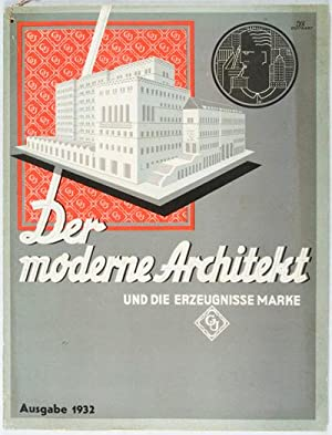 Der Moderne Architekt und die Erzeugnisse Marke. Ausgabe 1932: Gretsch-Unitas