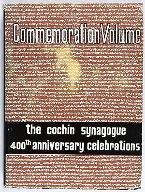 Commemoration Volume: Cochin Synagogue. Quatercentenary Celebrations: December 15, 16, 17, 18 &...