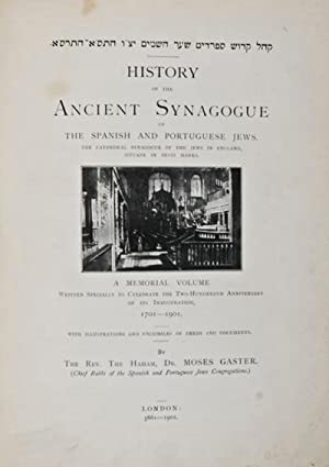 History of the Ancient Synagogue of the Spanish and Portuguese Jews, the Cathedral Synagogue of the...
