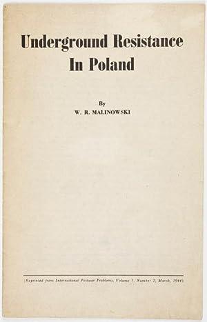 Underground Resistance in Poland: Malinowski, W. R.