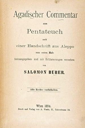 Agadischer Commentar zum Pentateuch nach einer Handschrift aus Aleppo zum ersten Male . [HEBREW]: ...