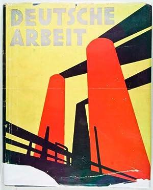 Deutsche Arbeit. Bilder vom Wiederaufstieg Deutschlands: Hoppé, E. O. (Photographer); Bruno H. ...