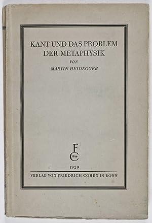 Kant und das Problem der Metaphysik: Heidegger, Martin