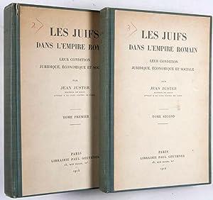 Les Juifs Dans L'Empire Romain. Leur Condition Juridique, Economique Et Sociale. Complete In ...