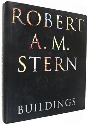 Robert A. M. Stern: Buildings: Stern, Robert A. M.