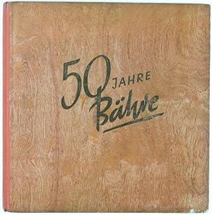 50 Jahre Bähre (1901-1951): n/a