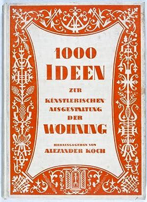 1000 Ideen zur künstlerischen Ausgestaltung der Wohnung: Koch, Alexander
