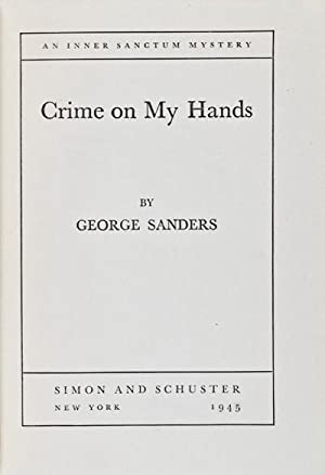 Crime On My Hands: Sanders, George