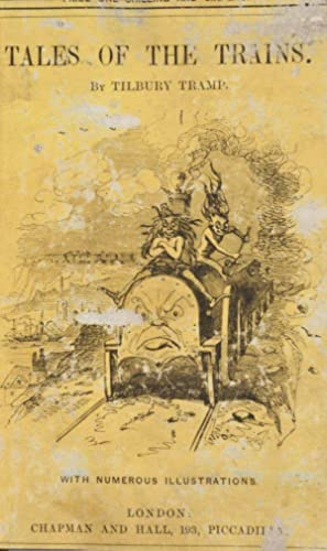 Tales of the Trains : Being Some Chapters of Railroad Romance: Tramp, Tilbury