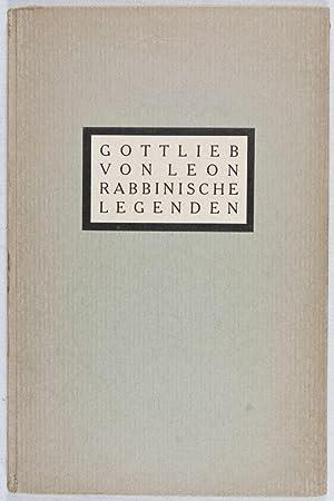 Rabbinische Legenden: Von Leon, Gottlieb