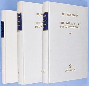 Die Syllogistik des Aristoteles [Two volumes bound in Three]: Maier, Heinrich