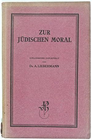 Zur Jüdischen Moral. Das Verhalten von Juden gegenüber Nichtjuden nach dem jüdischen ...