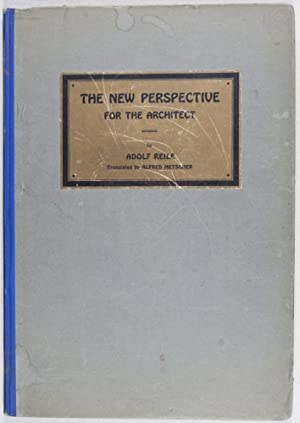 The New Perspective For The Architect: Solution of all problems without construction lines: Reile, ...