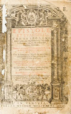 Epistole et Evangelii che si leggono tutto l'anno alle messe, secondo l'uso della Sata ...