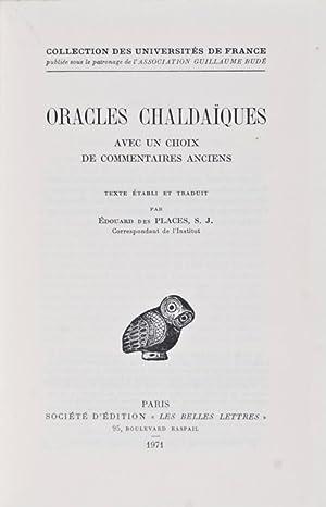 Oracles Chaldaïques. Avec Un Choix de Commentaires Anciens: Edouard des Places, S. J. (Texte établi...