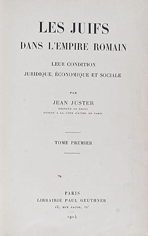 Les Juifs Dans l'Empire Romain. Leur Condition Juridique, Economique Et Sociale. 2 vols. (...