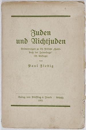 """Juden und Nichtjuden. Erläuterungen zu Th. Fritschs """"Handbuch der Judenfrage"""" (28. ..."""