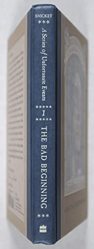 A Series of Unfortunate Events. Book the First: The Bad Beginning [SIGNED BY ILLUSTRATOR AND ...