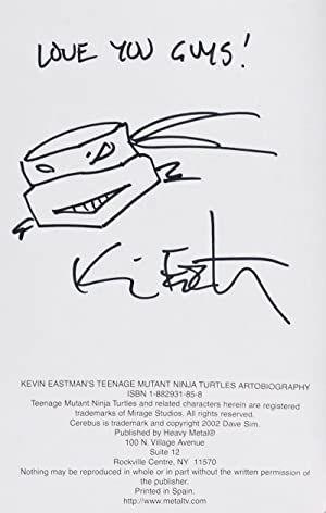 Kevin Eastman's Teenage Mutant Ninja Turtles Artobiography [INSCRIBED, SIGNED, AND WITH ...