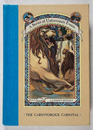 A Series of Unfortunate Events. Book the Ninth: The Carnivorous Carnival [WITH AUTHOR'S ...