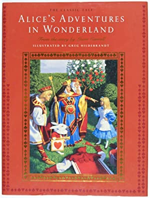 Alice's Adventures in Wonderland [SIGNED BY ILLUSTRATOR].: Carroll, Lewis (Story);