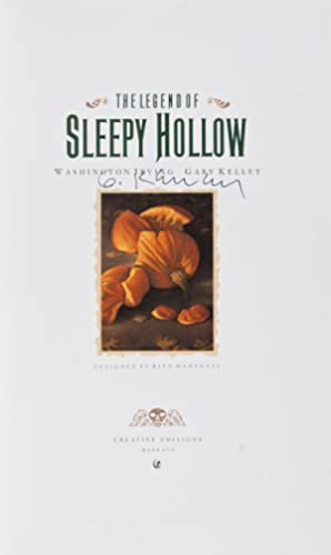 The Legend of Sleepy Hollow [SIGNED BY ILLUSTRATOR]: Irving, Washington (Text); Gary Kelley (...