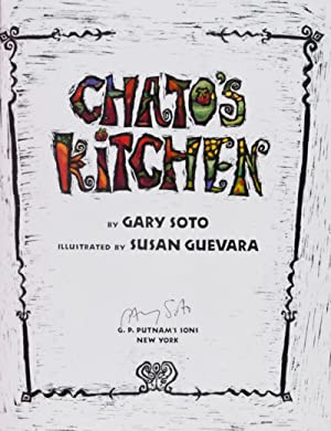 Chato's Kitchen [SIGNED BY AUTHOR]: Soto, Gary; Susan Guevara (illust.)
