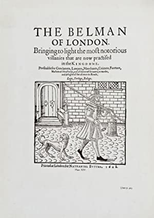 The Elizabethan Underworld. A Collection of Tudor and Early Stuart Tracts and Ballads Telling of ...