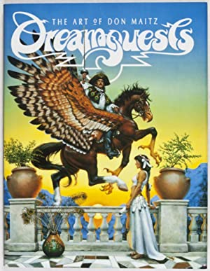 Dreamquests: The Art of Don Maitz [INSCRIBED, SIGNED, WITH AN ORIGINAL DRAWING BY ILLUSTRATOR]: ...