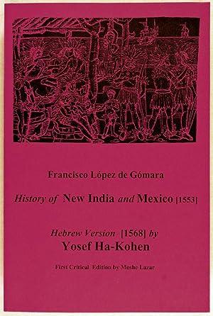 History of New India and Mexico [1553];: Gómara, Francisco López