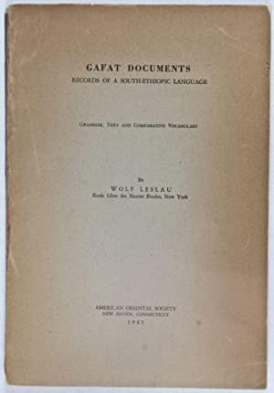 Gafat Documents: Records of a South-Ethiopic Language (Grammar, Text and Comparative Vocabulary) [...