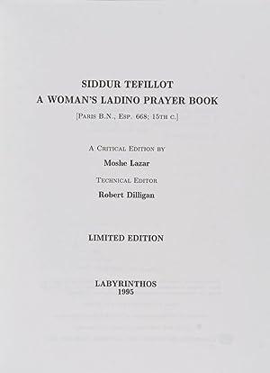 Siddur Tefillot. A Woman's Ladino Prayer Book: Lazar, Moshe (Editor);